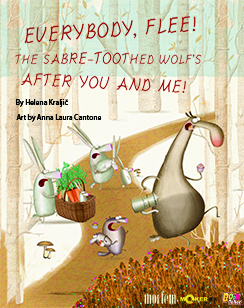 EVERYBODY, FLEE! THE SABRE-TOOTHED WOLF'S AFTER YOU AND ME!