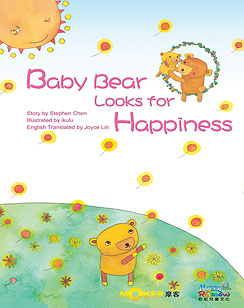 Baby Bear Looks for Happiness
