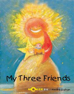 My Three Friends