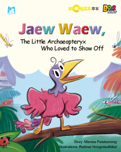 Jaew Waew, The Little Archaeopteryx Who Loved to Show Off