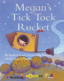 Megan's Tick Tock Rocket