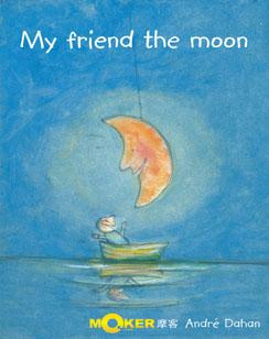 My Friend the Moon