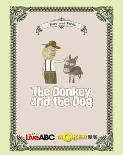 The Donkey and the Dog