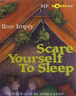 Scare Yourself to Sleep