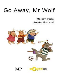 Go Away, Mr. Wolf!