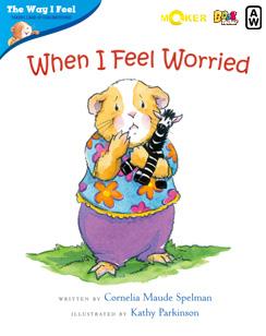 When I Feel Worried