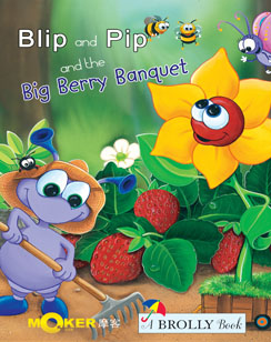 Blip and Pip and the Big Berry Banquet