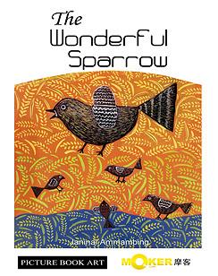 The Wonderful Sparrow