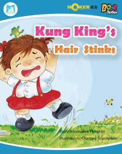 Kung King's Hair Stinks