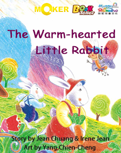 The Warm-hearted Little Rabbit