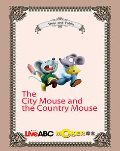 The City Mouse and the Country Mouse