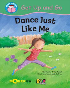 Dance Just Like Me