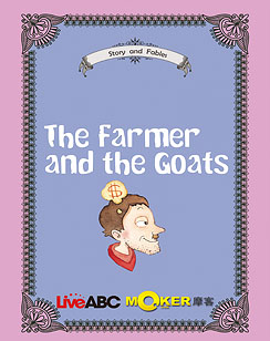 The Farmer and the Goats