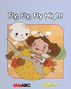 Fly, Fly, Fly High!