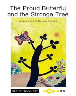 The Proud Butterfly and the Strange Tree