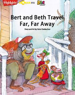 Bert and Beth Travel Far, Far Away