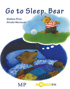Go to Sleep, Bear