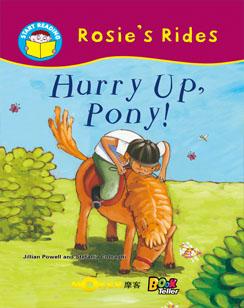 Hurry Up, Pony!