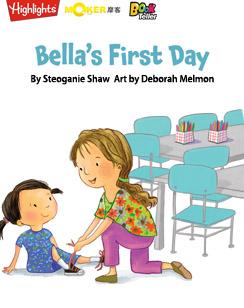 Bella's First Day