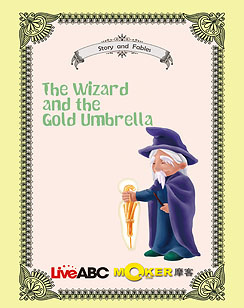 The Wizard and the Gold Umbrella