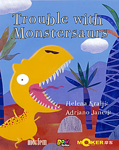 Trouble with Monstersaurs