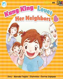 Kung King Loves Her Neighbors